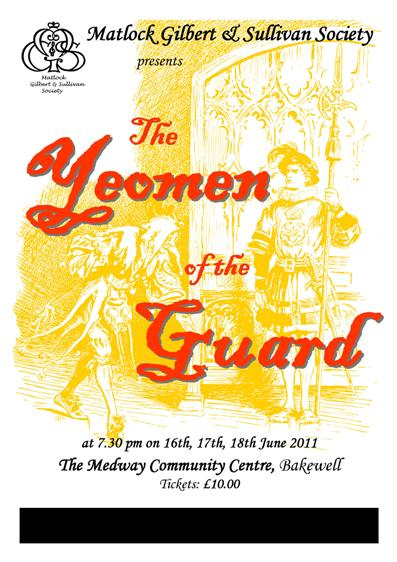 The Yeomen of the Guard 2011